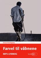 Farvel til våbnene - Ernest Hemingway