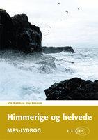 Himmerige og helvede - Jón Kalman Stefánsson