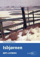 Isbjørnen - Henrik Pontoppidan