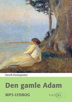 Den gamle Adam - Henrik Pontoppidan
