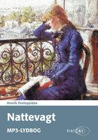 Nattevagt - Henrik Pontoppidan