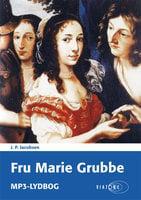 Fru Marie Grubbe - J.P. Jacobsen