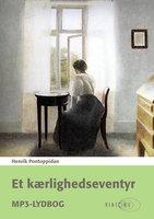 Et Kærlighedseventyr - Henrik Pontoppidan