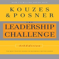 The Leadership Challenge - James Kouzes,Barry Posner