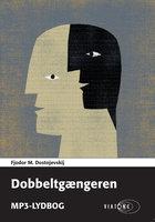 Dobbeltgængeren - Fjodor M. Dostojevskij