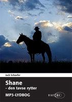 Shane - den tavse rytter - Jack Schaefer