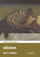 Idioten - Fjodor M. Dostojevskij