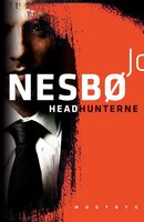 Headhunterne - Jo Nesbø