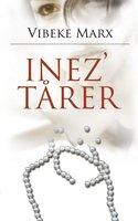 Inez' tårer - Vibeke Marx