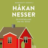 En fortælling om hr. Roos - Håkan Nesser
