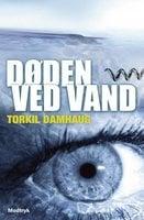 Døden ved vand - Torkil Damhaug