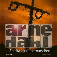 En skærsommernatsdrøm - Arne Dahl
