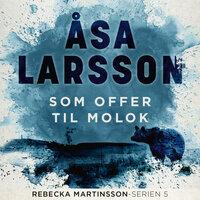 Som offer til Molok - Åsa Larsson