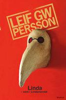 Linda - som i Lindamordet - Leif G.W. Persson