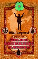Delhis smukkeste hænder - Mikael Bergstrand