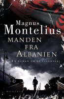 Manden fra Albanien - Magnus Montelius