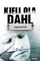 Isbaderen - Kjell Ola Dahl