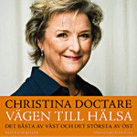 Vägen till hälsa - Christina Doctare
