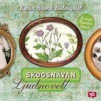 Skogsnävan - Karin Brunk Holmqvist
