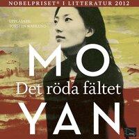 Det röda fältet - Mo Yan