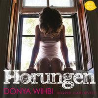 Horungen - Donya Wihbi, Ingrid Carlqvist
