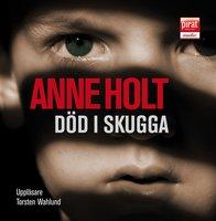 Död i skugga - Anne Holt