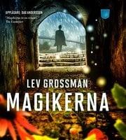 Magikerna - Lev Grossman