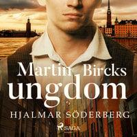 Martin Bircks ungdom - Hjalmar Söderberg
