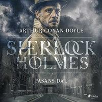 Fasans dal - Sir Arthur Conan Doyle