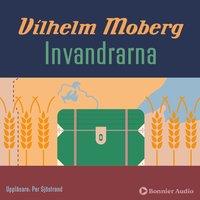 Invandrarna - Vilhelm Moberg