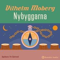 Nybyggarna - Vilhelm Moberg