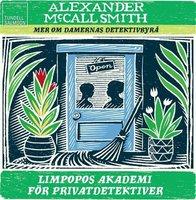 Limpopos akademi för privatdetektiver - Alexander McCall Smith