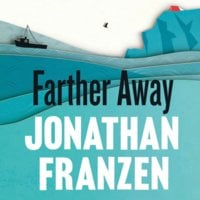 Farther Away - Jonathan Franzen
