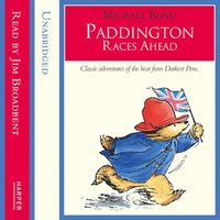 Paddington Races Ahead - Michael Bond
