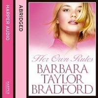 Her Own Rules - Barbara Taylor Bradford