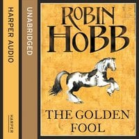 The Golden Fool - Robin Hobb