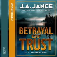 Betrayal of Trust - J.A. Jance
