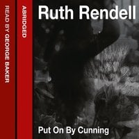 Put on by Cunning - Ruth Rendell