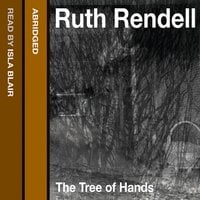 The Tree of Hands - Ruth Rendell