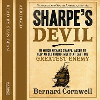Sharpe's Devil: Napoleon and South America, 1820–1821 - Bernard Cornwell