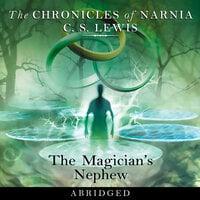 The Magician's Nephew - C.S. Lewis
