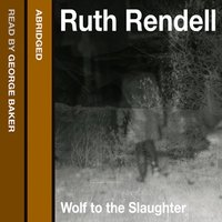 Wolf to the Slaughter - Ruth Rendell