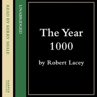 The Year 1000 - Robert Lacey, Danny Danziger