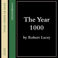 The Year 1000 - Robert Lacey,Danny Danziger