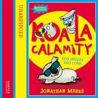 Koala Calamity - Jonathan Meres