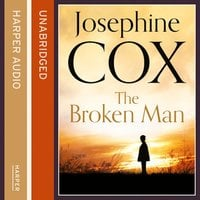 The Broken Man - Josephine Cox
