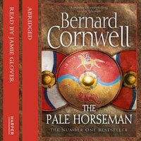 The Pale Horseman - Bernard Cornwell