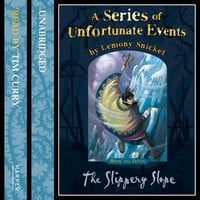 Book the Tenth – The Slippery Slope - Lemony Snicket