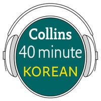 Korean in 40 Minutes - Collins Dictionaries