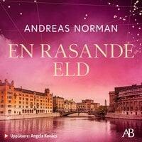 En rasande eld - Andreas Norman